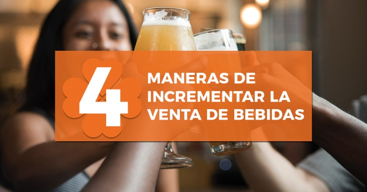 4 ways to increase the sale of drinks in your bar or restaurant