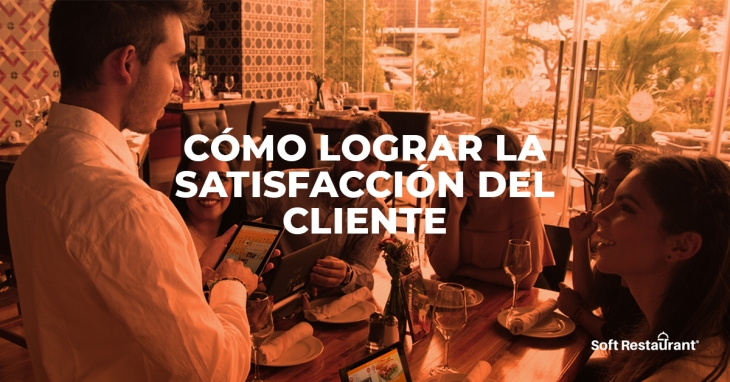 How to achieve customer satisfaction in your restaurant