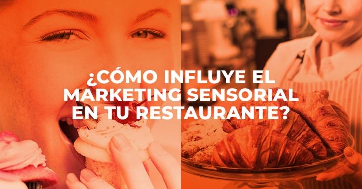 How Sensory Marketing influences your restaurant