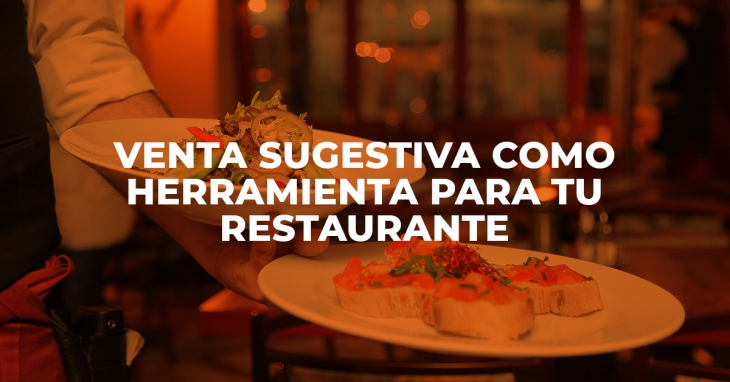Suggestive selling as a tool to increase the profits of your restaurant