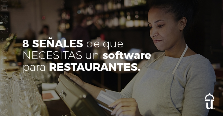 8 signs you need restaurant software