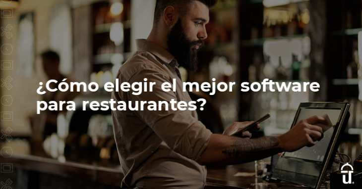How to choose the best software for restaurants?