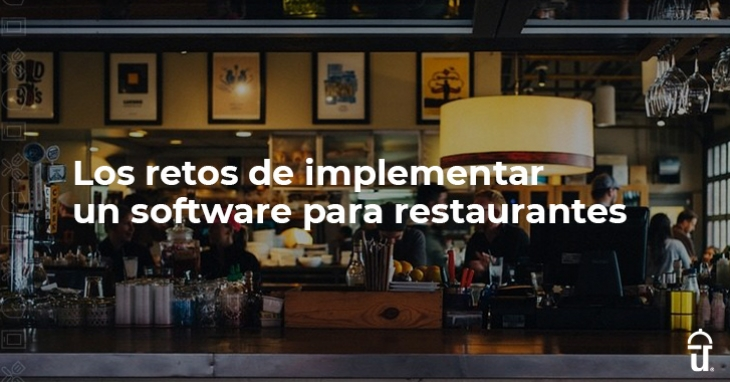 The challenges of implementing restaurant software