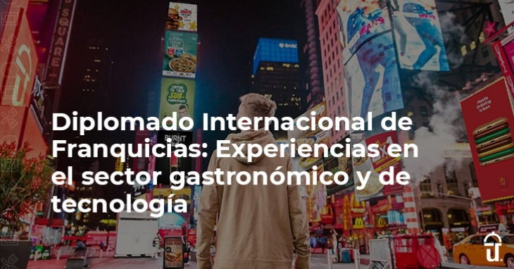 International Franchise Diploma: Experiences in the gastronomic and technology sector