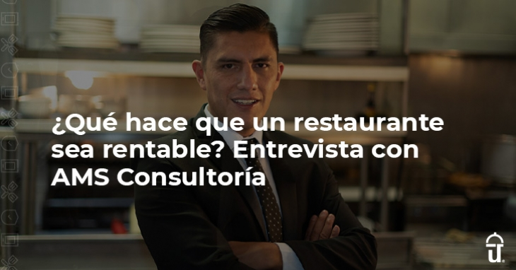 What makes a restaurant profitable? Interview with AMS Consultoría
