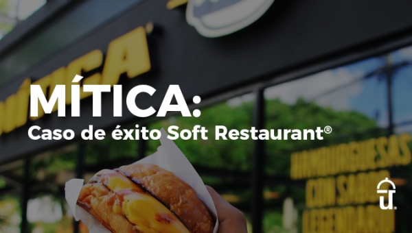 How Mítica innovated its customers' experience with Soft Restaurant®